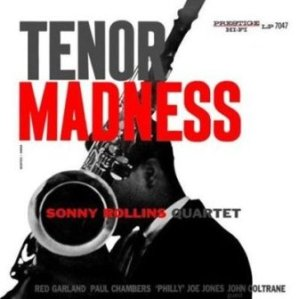 albumcoverSonnyRollins-TenorMadness
